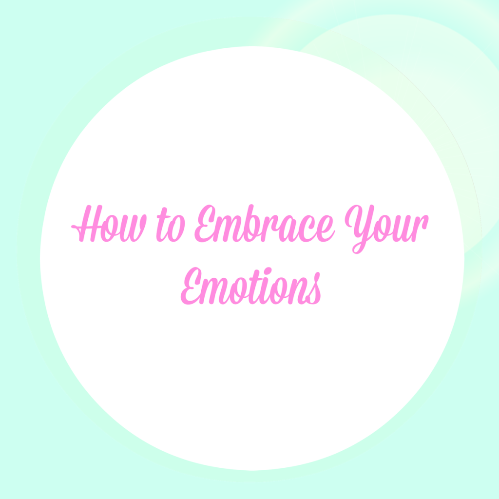 embrace-your-emotions